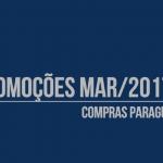 Março – Produtos em promoção no Paraguai