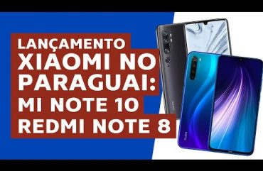 Novidades Xiaomi MI NOTE 10 X REDMI NOTE 8