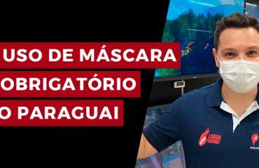 Uso de máscaras é obrigatório em todo território paraguaio